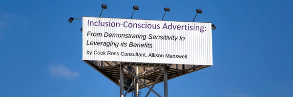 Inclusion-Conscious Advertising: From Demonstrating Sensitivity to Leveraging Its Benefits
